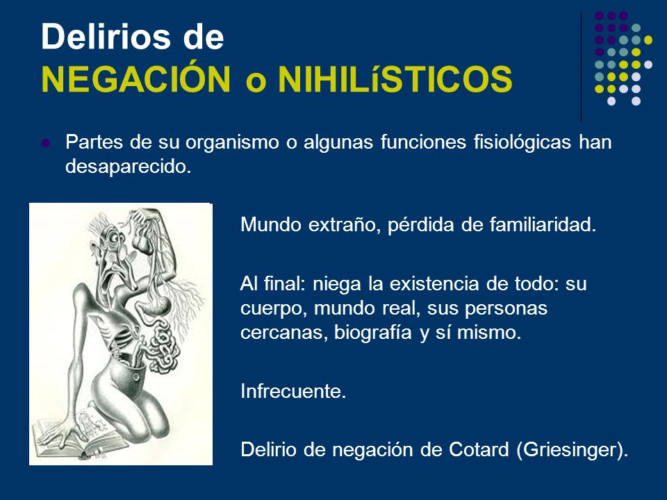 Delirios de NEGACIÓN o NIHILíSTICOS