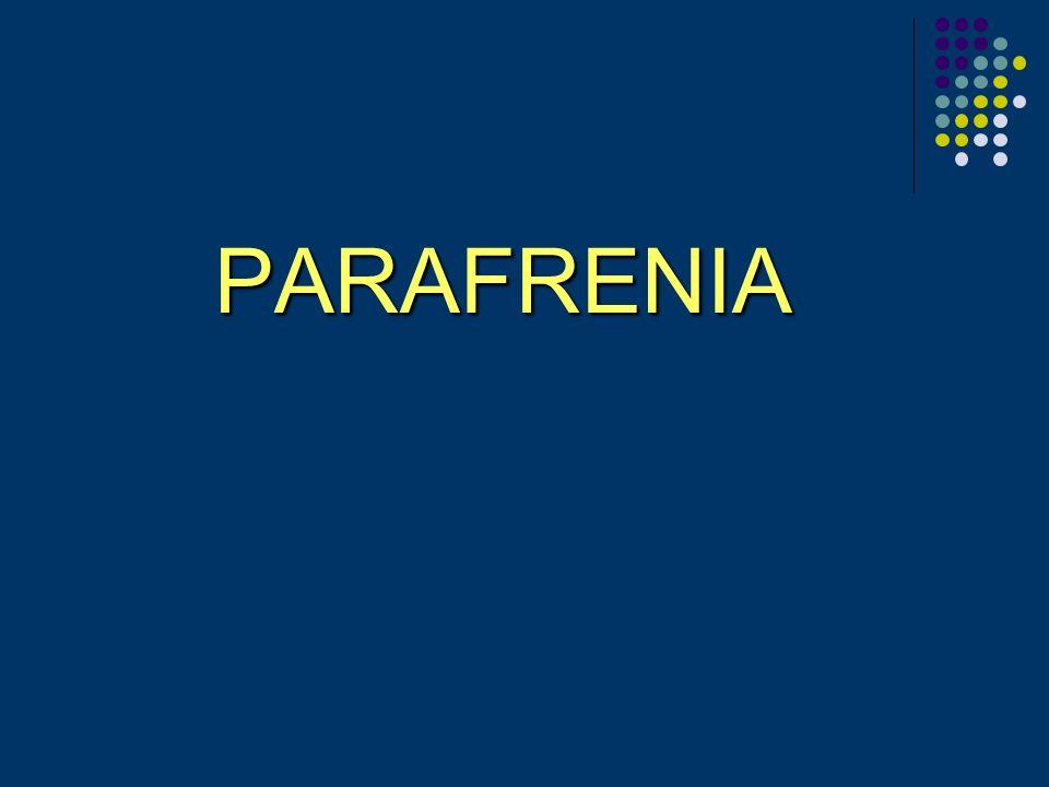PARAFRENIA