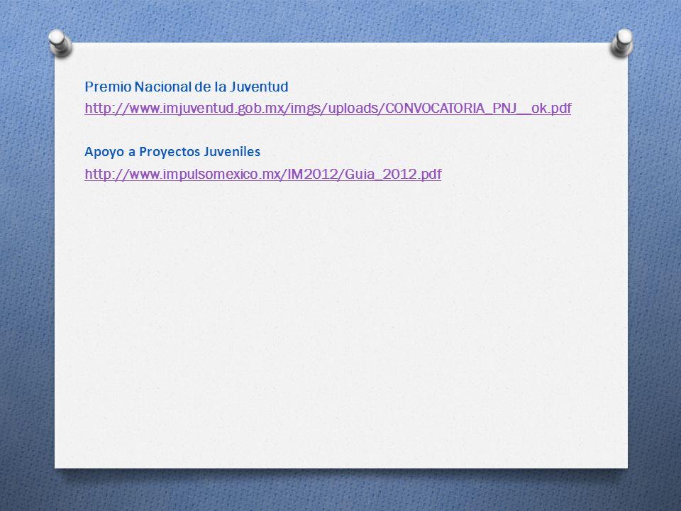 Premio Nacional de la Juventud http://www. imjuventud. gob