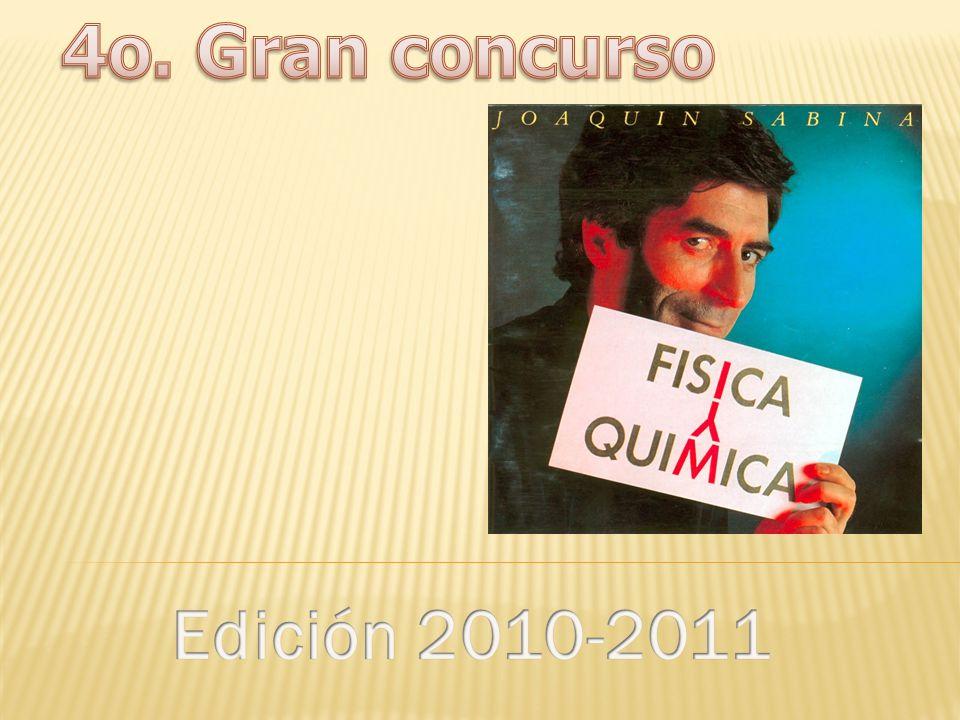 4o. Gran concurso Edición 2010-2011