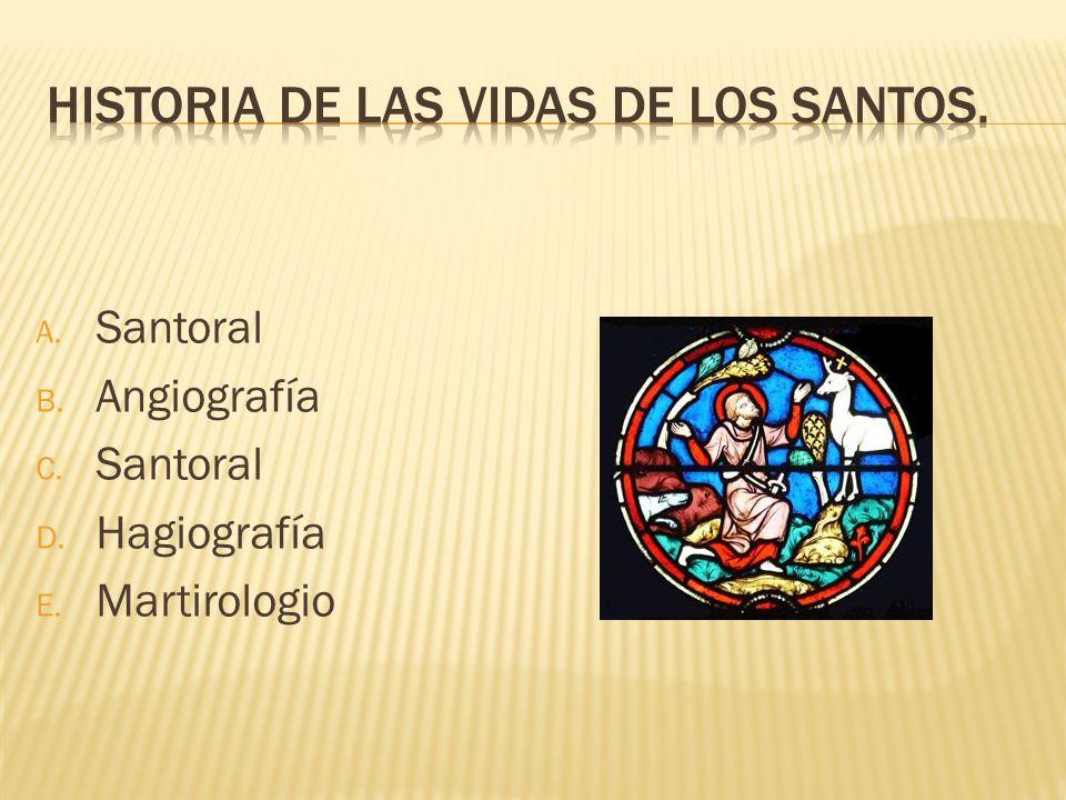 Historia de las vidas de los santos.