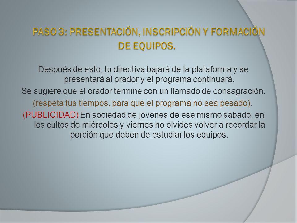 PASO 3: PRESENTACIÓN, INSCRIPCIÓN Y FORMACIÓN DE EQUIPOS.