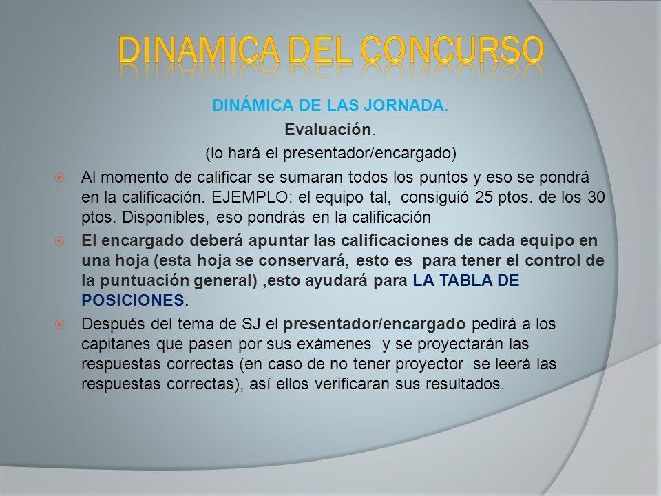DINÁMICA DE LAS JORNADA.