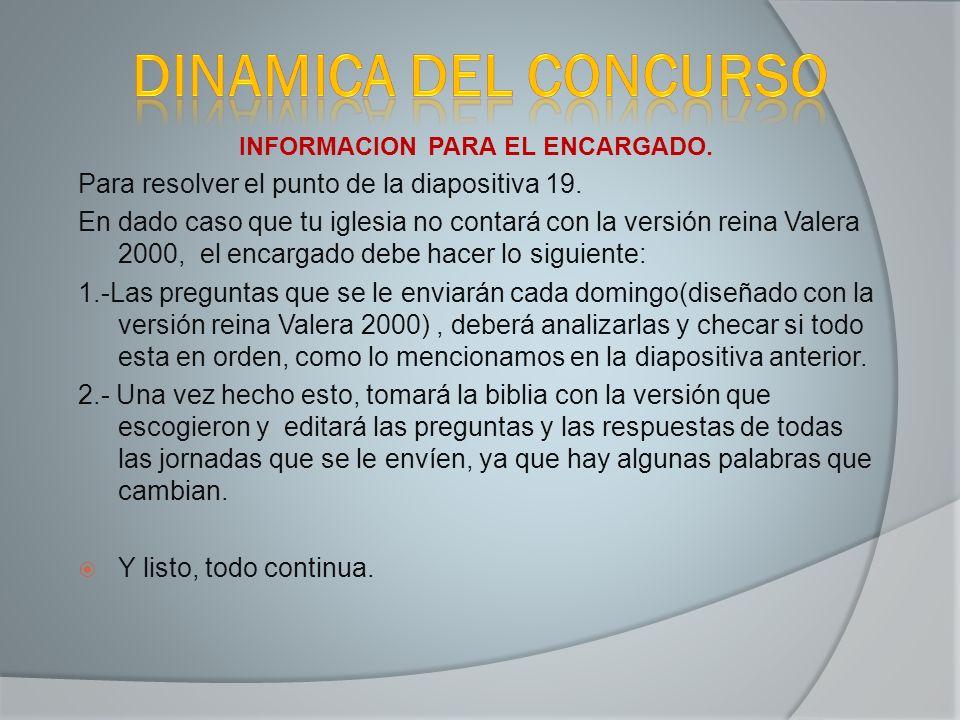 INFORMACION PARA EL ENCARGADO.