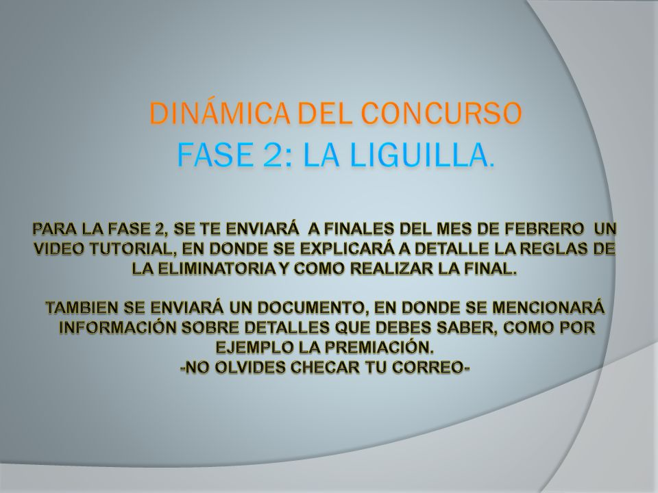DINÁMICA DEL CONCURSO FASE 2: LA LIGUILLA.