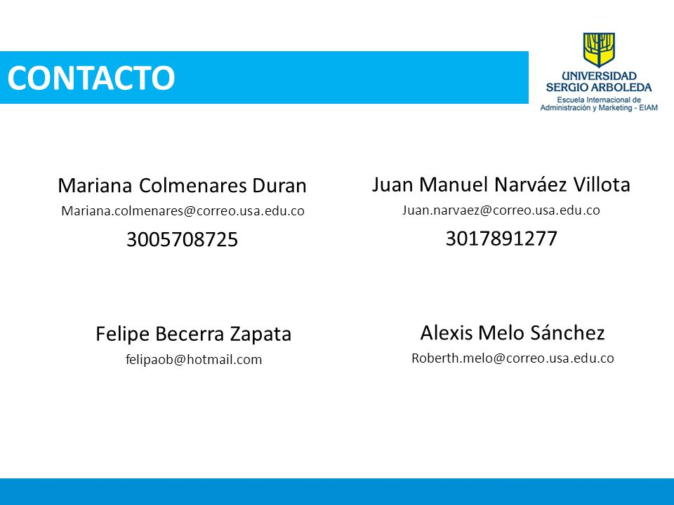 CONTACTO Mariana Colmenares Duran Juan Manuel Narváez Villota