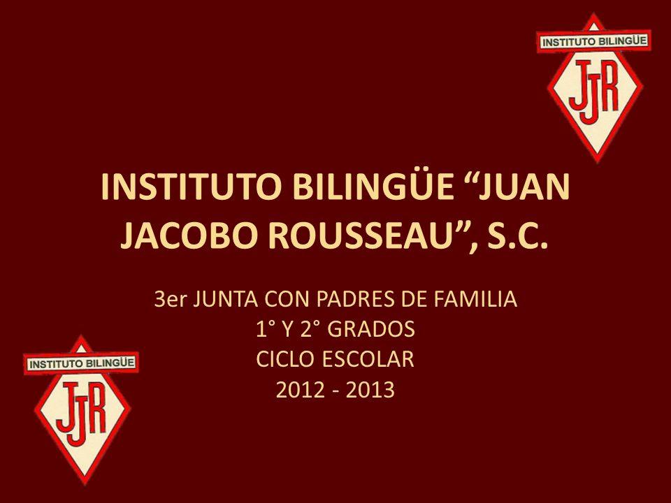 INSTITUTO BILINGÜE JUAN JACOBO ROUSSEAU , S.C.
