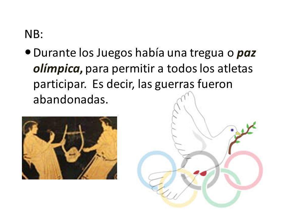 NB: Durante los Juegos había una tregua o paz olímpica, para permitir a todos los atletas participar.
