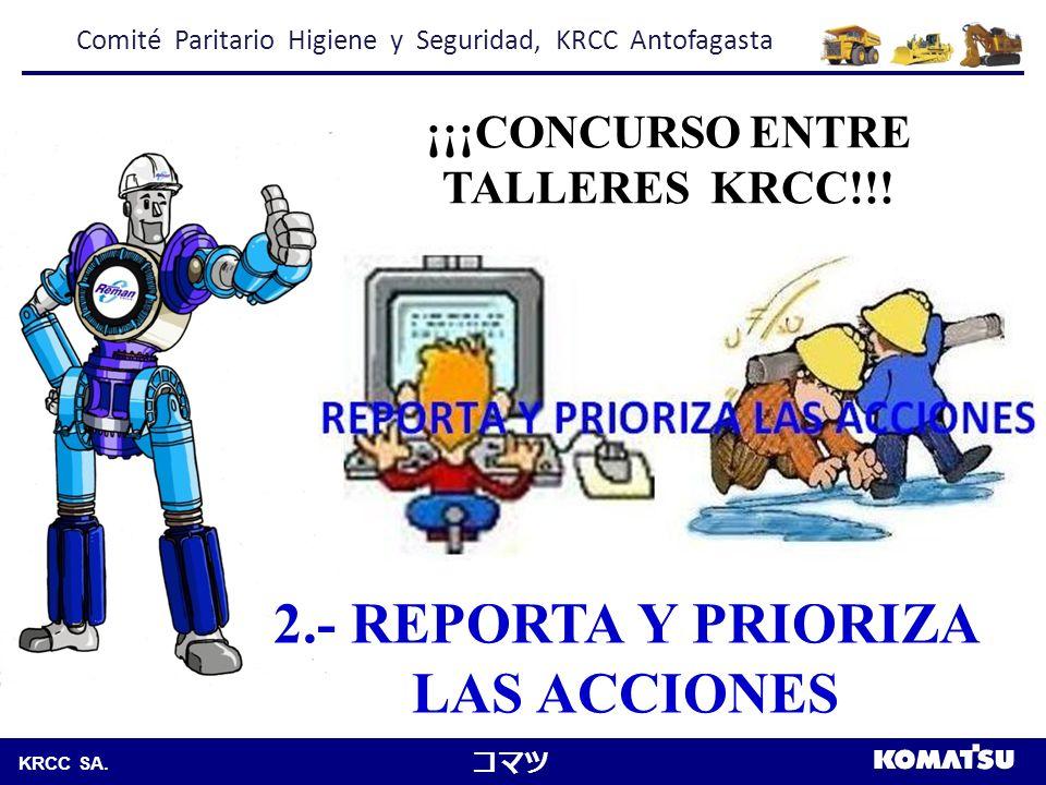 ¡¡¡CONCURSO ENTRE TALLERES KRCC!!! 2.- REPORTA Y PRIORIZA LAS ACCIONES