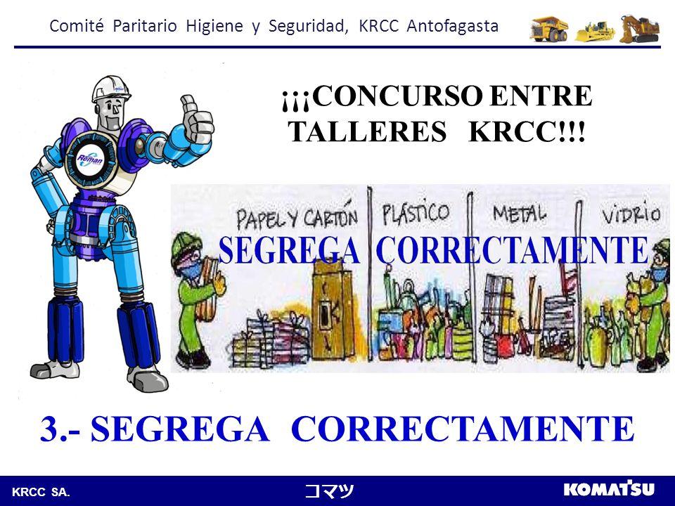 ¡¡¡CONCURSO ENTRE TALLERES KRCC!!! 3.- SEGREGA CORRECTAMENTE