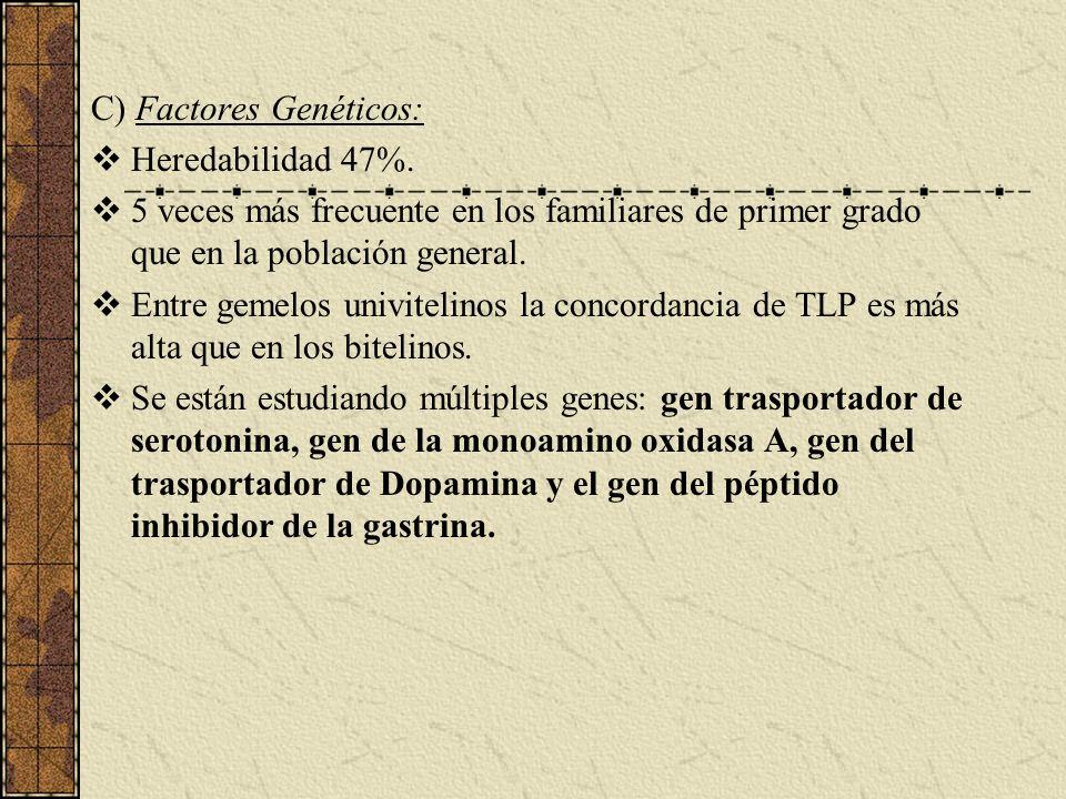 C) Factores Genéticos: