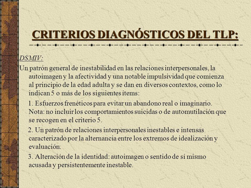 CRITERIOS DIAGNÓSTICOS DEL TLP: