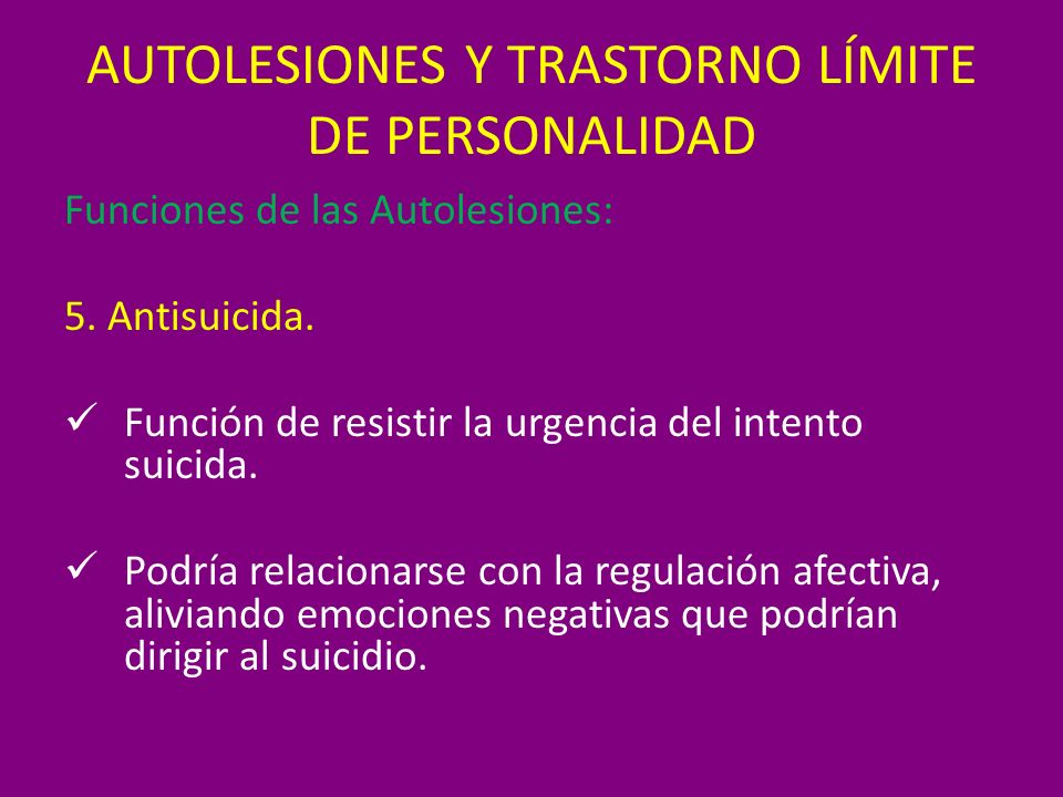 AUTOLESIONES Y TRASTORNO LÍMITE DE PERSONALIDAD