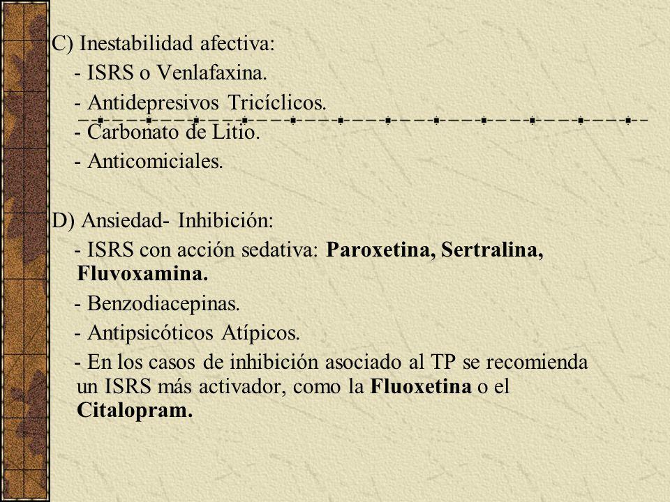 C) Inestabilidad afectiva: