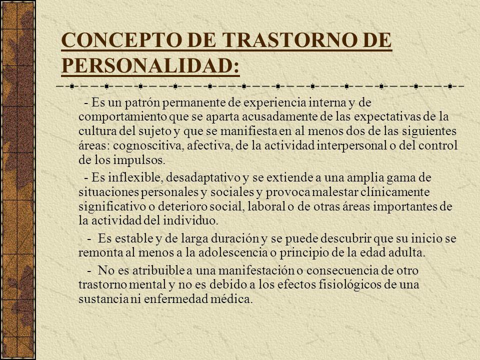 CONCEPTO DE TRASTORNO DE PERSONALIDAD: