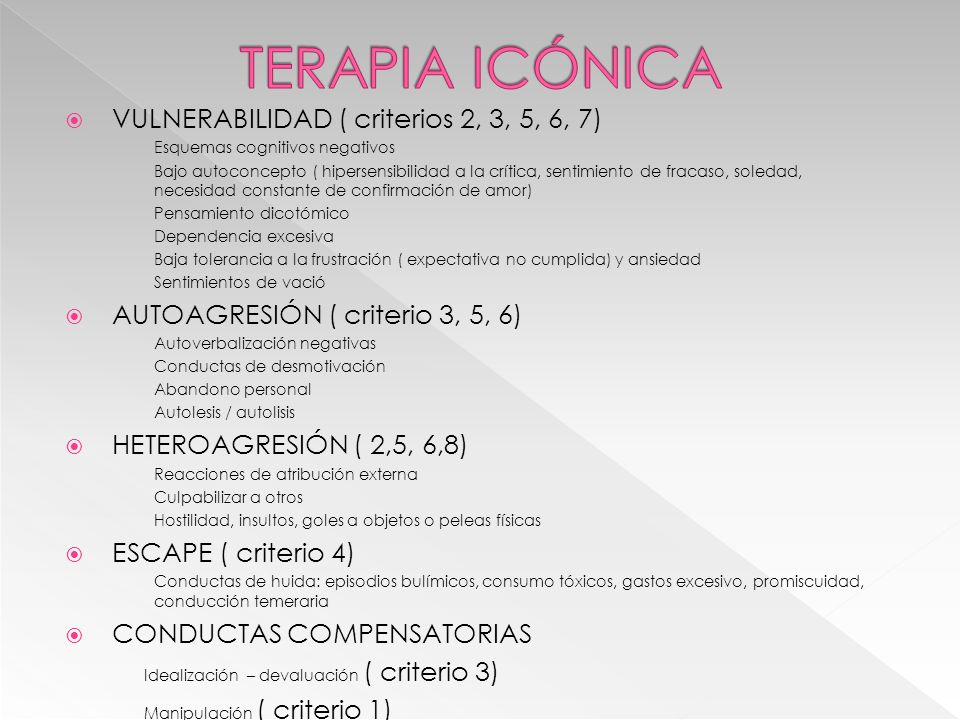 TERAPIA ICÓNICA VULNERABILIDAD ( criterios 2, 3, 5, 6, 7)