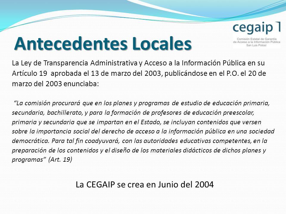 La CEGAIP se crea en Junio del 2004