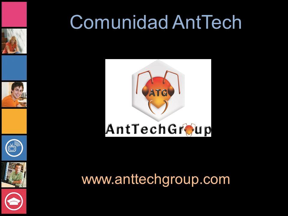 Comunidad AntTech www.anttechgroup.com