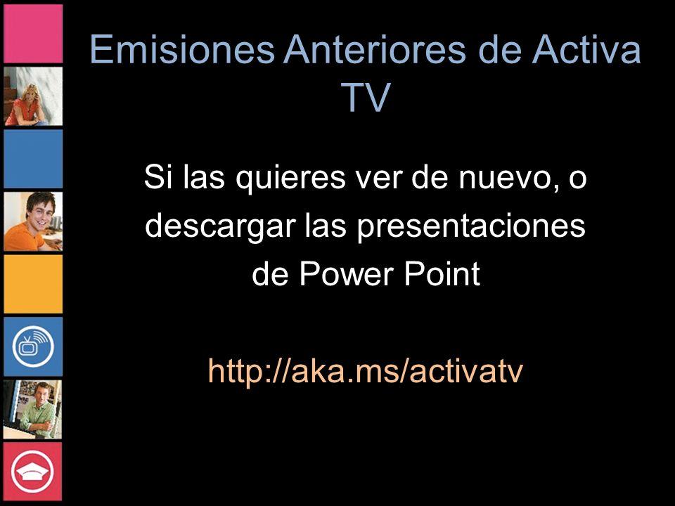 Emisiones Anteriores de Activa TV