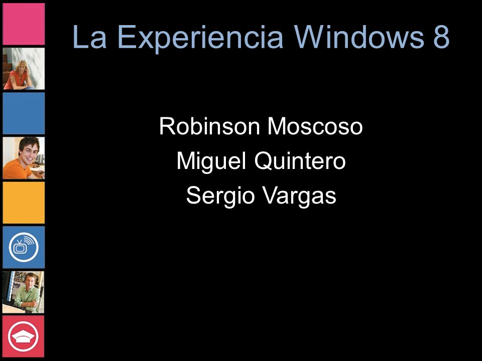 La Experiencia Windows 8