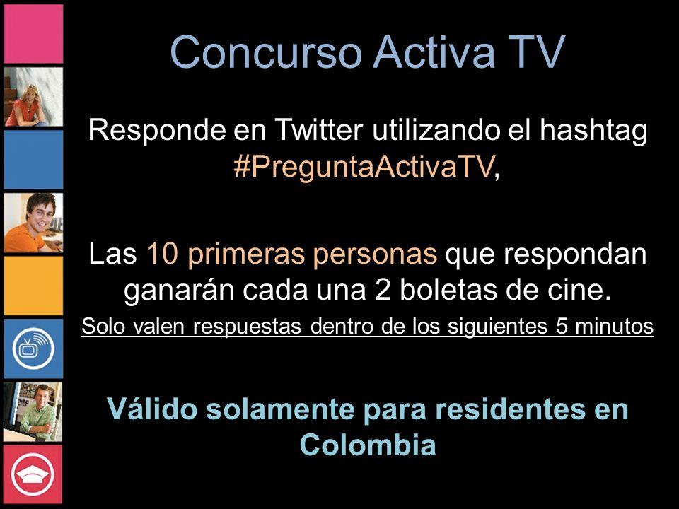 Válido solamente para residentes en Colombia