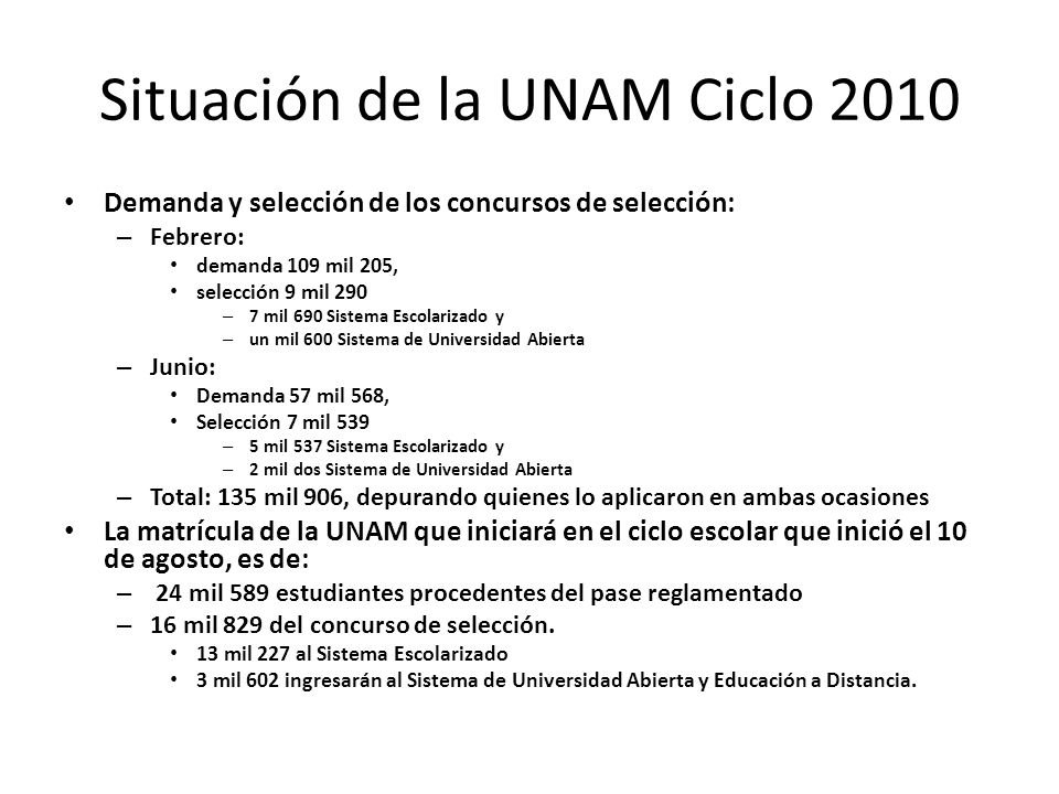 Situación de la UNAM Ciclo 2010