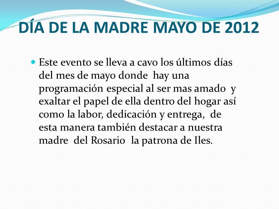 DÍA DE LA MADRE MAYO DE 2012