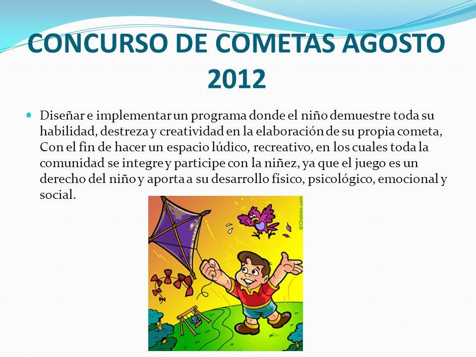 CONCURSO DE COMETAS AGOSTO 2012