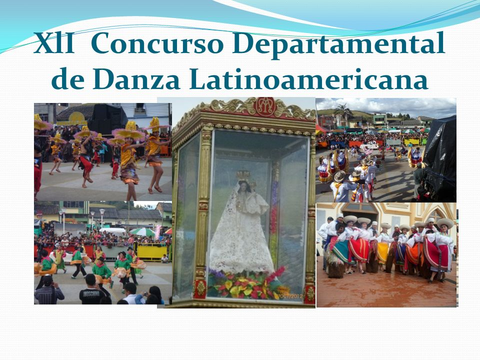XlI Concurso Departamental de Danza Latinoamericana