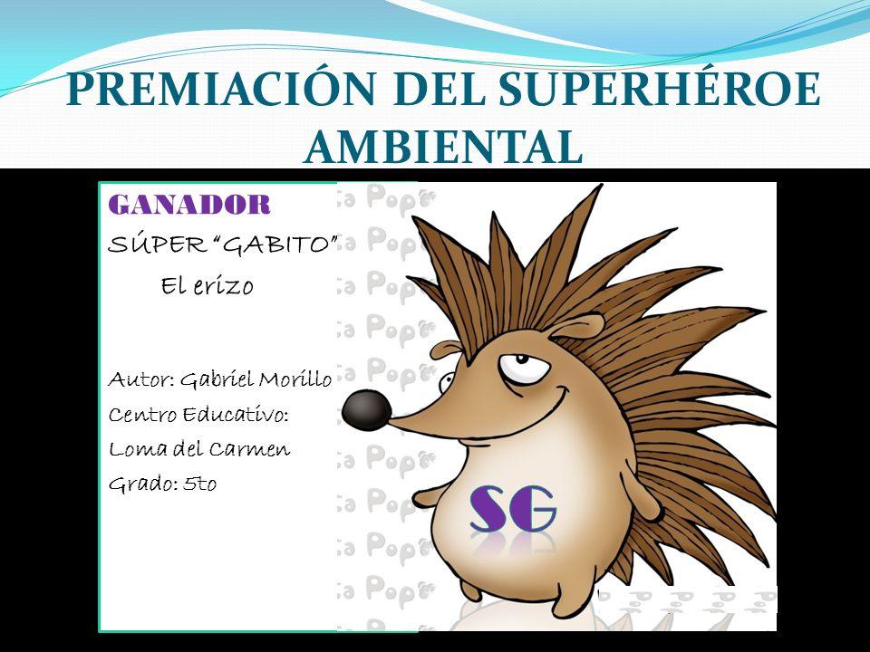 PREMIACIÓN DEL SUPERHÉROE AMBIENTAL