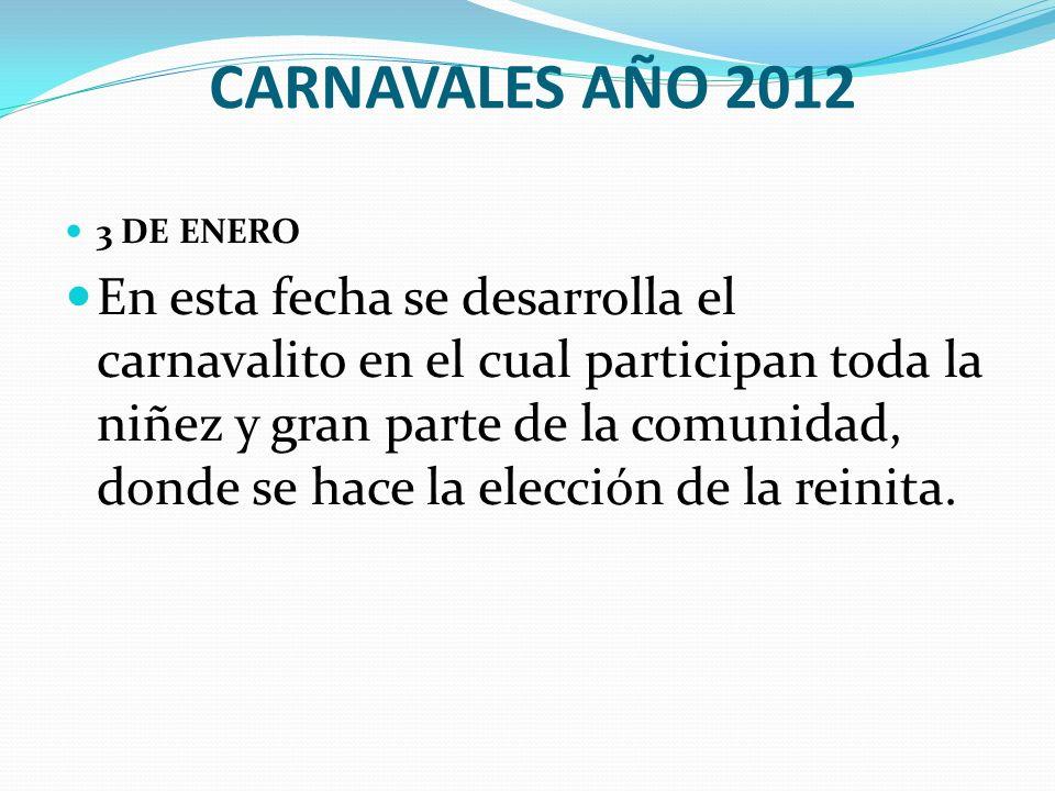 CARNAVALES AÑO 2012 3 DE ENERO.