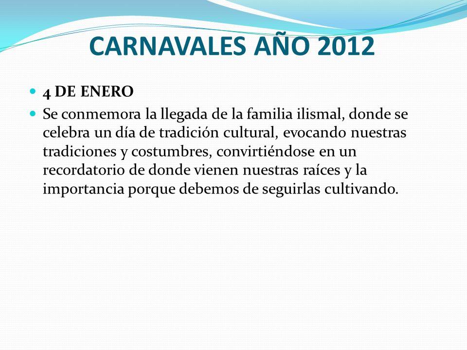 CARNAVALES AÑO 2012 4 DE ENERO