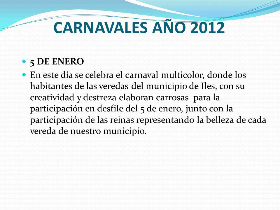 CARNAVALES AÑO 2012 5 DE ENERO