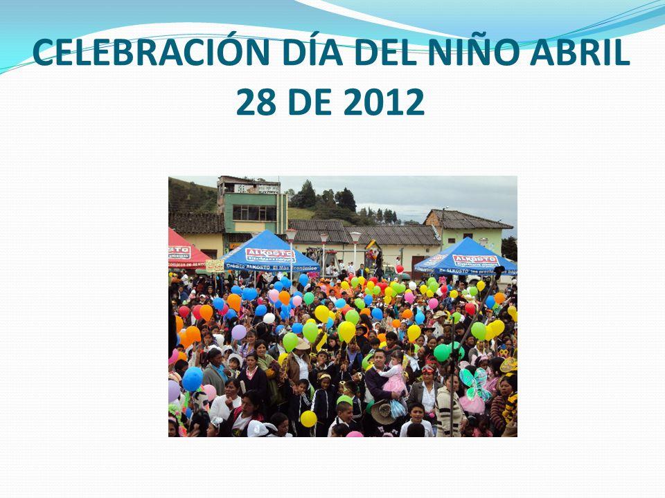 CELEBRACIÓN DÍA DEL NIÑO ABRIL 28 DE 2012