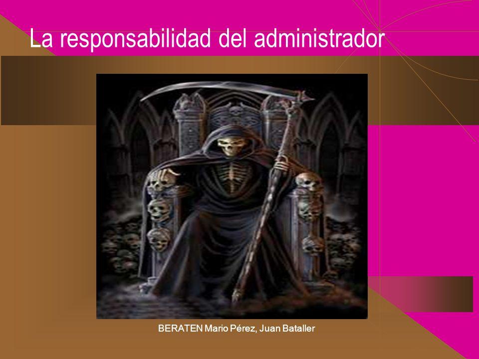 La responsabilidad del administrador