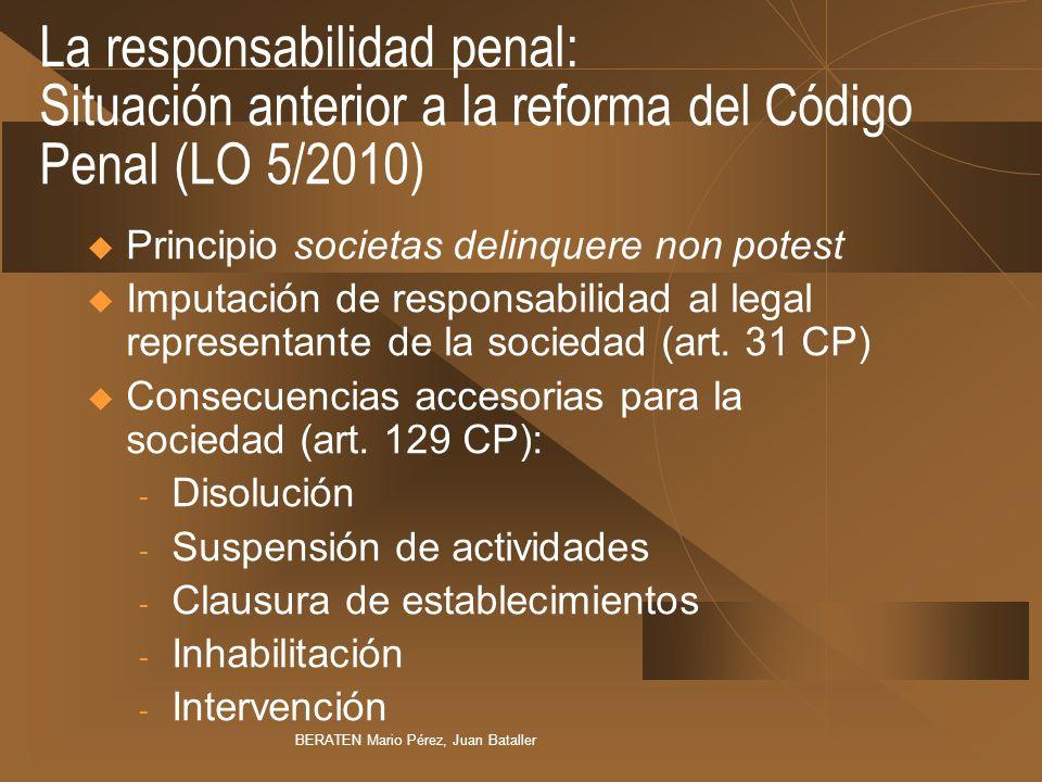 La responsabilidad penal: Situación anterior a la reforma del Código Penal (LO 5/2010)
