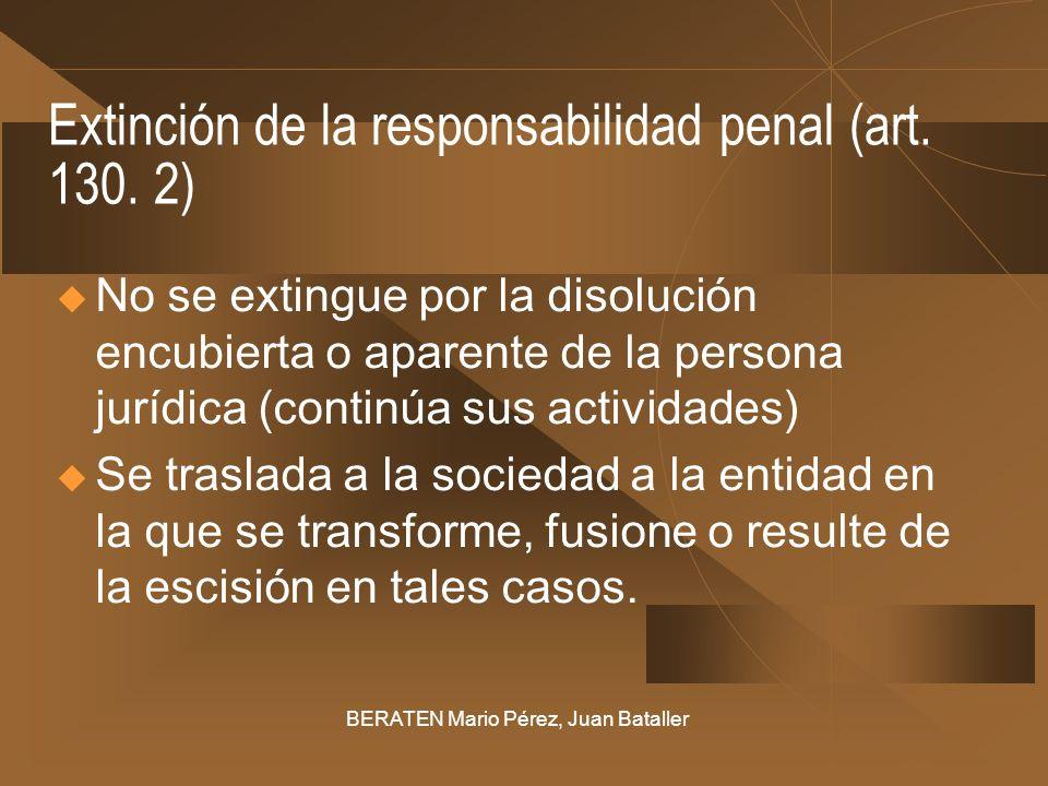 Extinción de la responsabilidad penal (art. 130. 2)