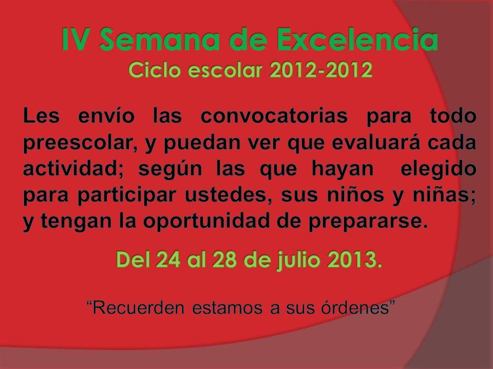 IV Semana de Excelencia Ciclo escolar 2012-2012