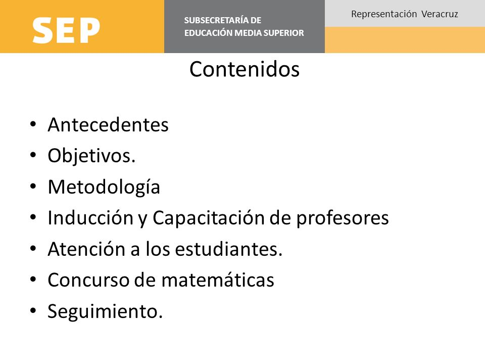 Contenidos Antecedentes Objetivos. Metodología