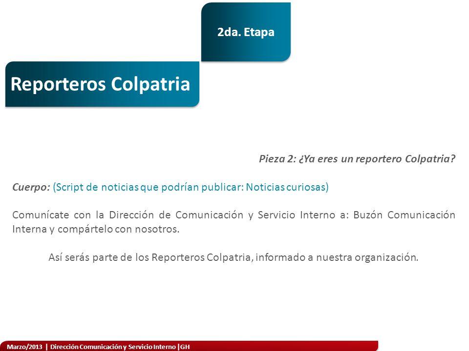 Reporteros Colpatria 2da. Etapa