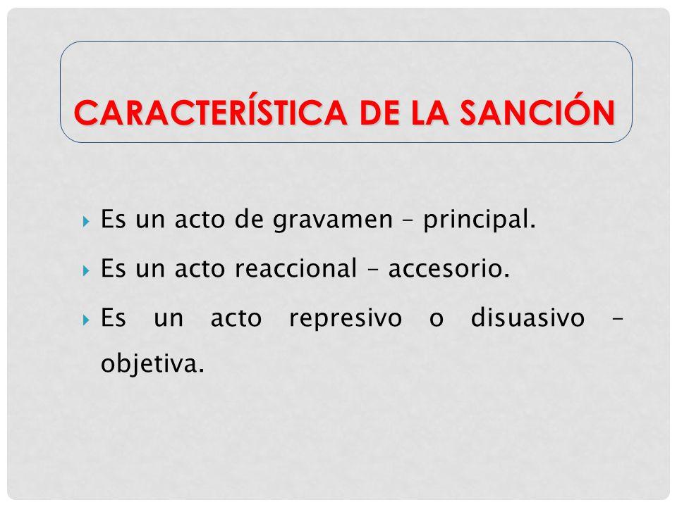 CARACTERÍSTICA DE LA SANCIÓN
