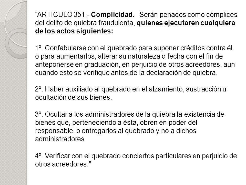 ARTICULO 351. - Complicidad