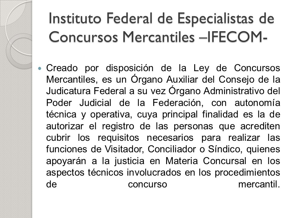 Instituto Federal de Especialistas de Concursos Mercantiles –IFECOM-