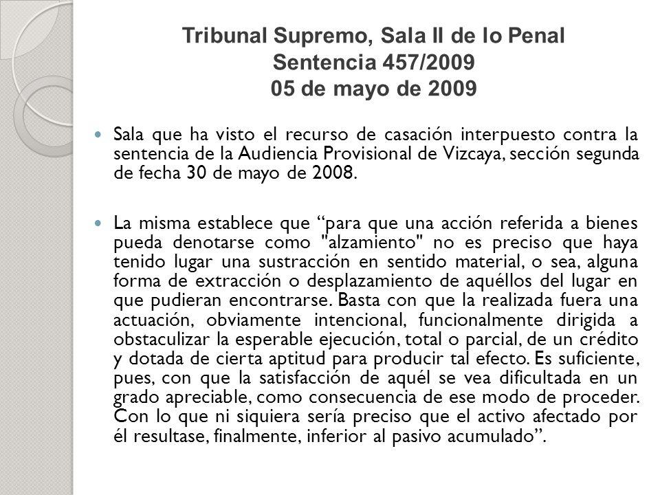 Tribunal Supremo, Sala II de lo Penal Sentencia 457/2009 05 de mayo de 2009