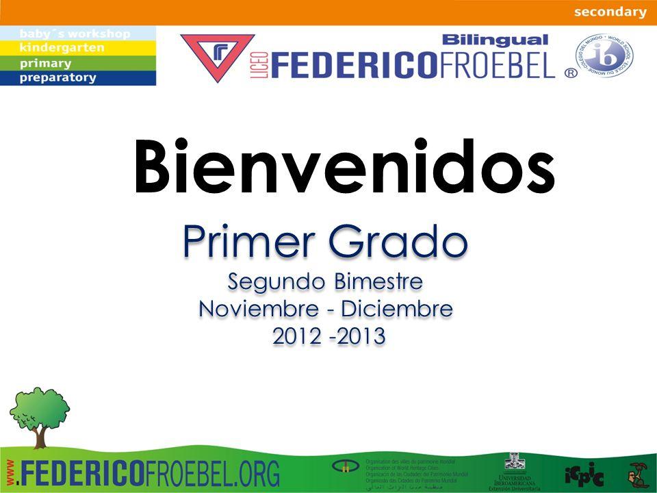 Bienvenidos Primer Grado Segundo Bimestre Noviembre - Diciembre