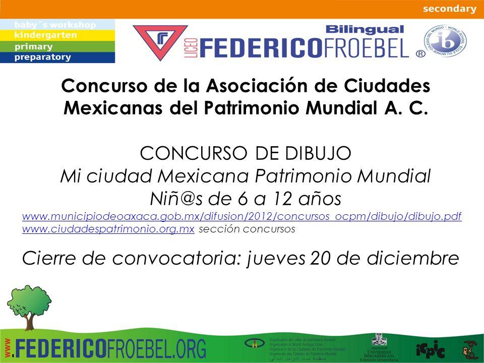 Mi ciudad Mexicana Patrimonio Mundial