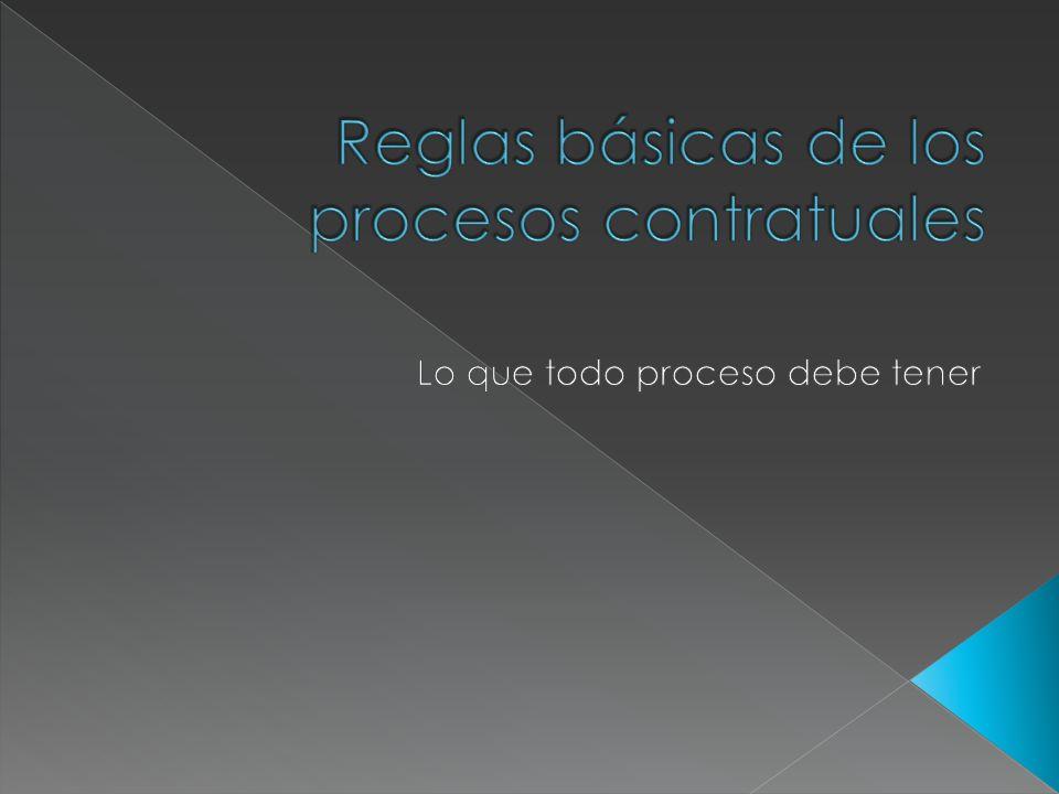 Reglas básicas de los procesos contratuales