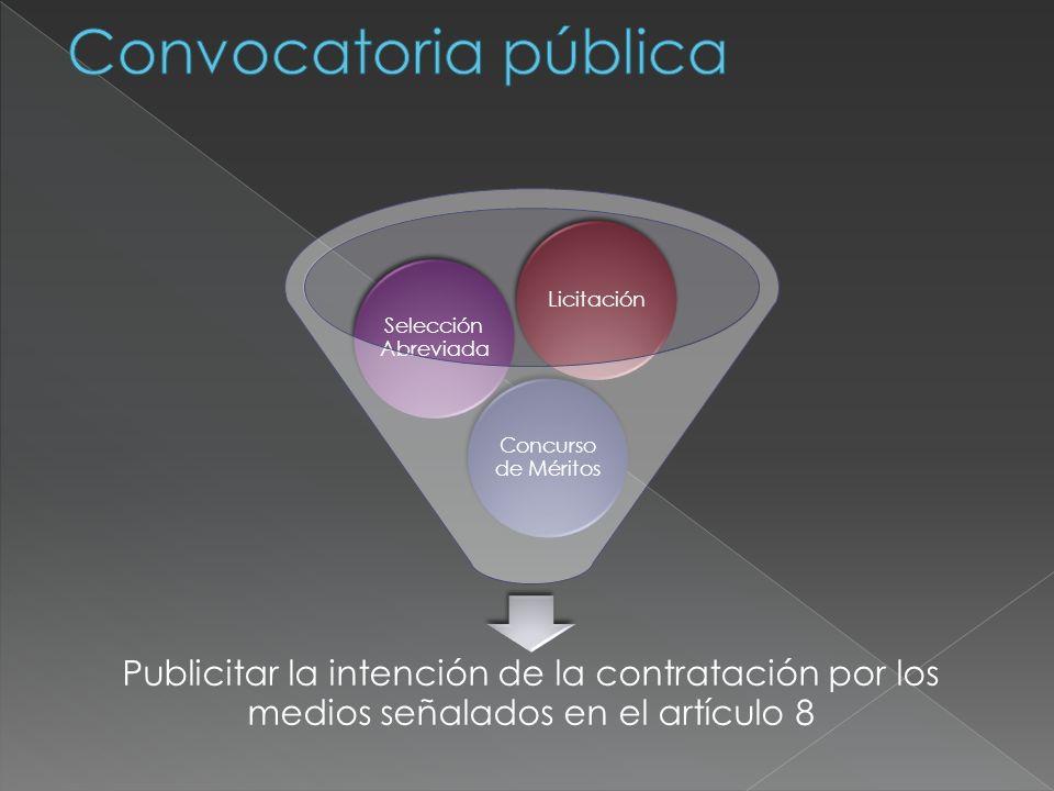 Convocatoria pública Licitación. Selección Abreviada. Concurso de Méritos.