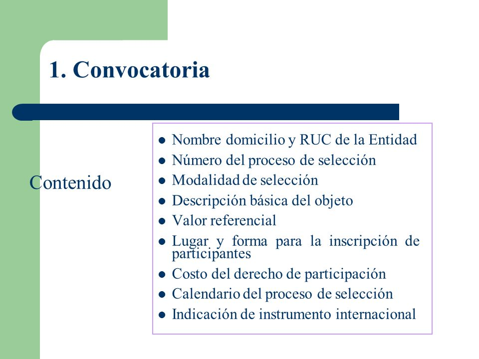 1. Convocatoria Contenido Nombre domicilio y RUC de la Entidad