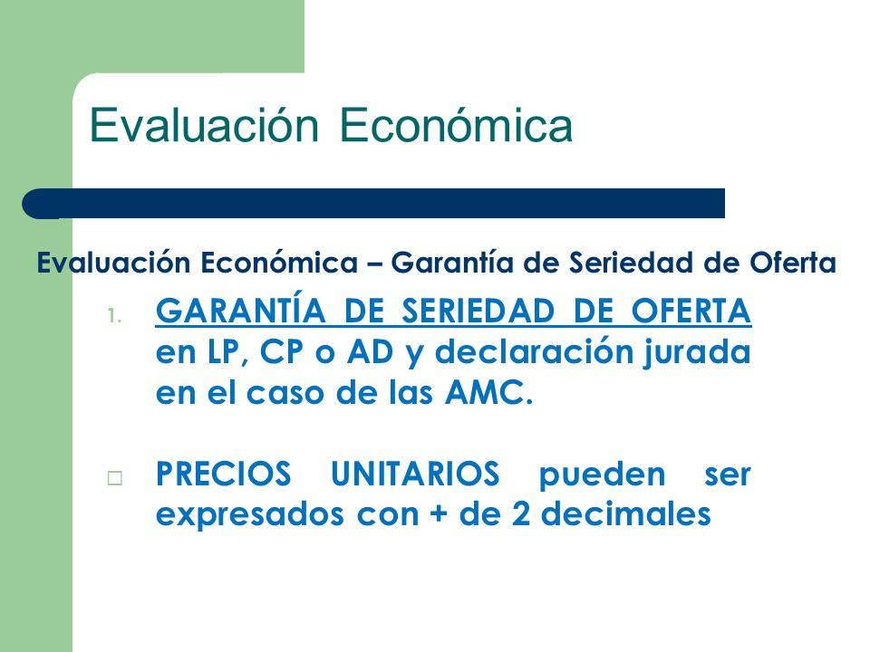 Evaluación Económica Evaluación Económica – Garantía de Seriedad de Oferta.